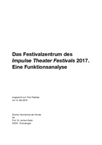 Bild:  Das Festivalzentrum des Impulse Theater Festivals 2017