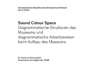 Bild:  Sound Colour Space: Datenkuratorin, Computermusiker und Mathematiker am Digitalen Museum  - II
